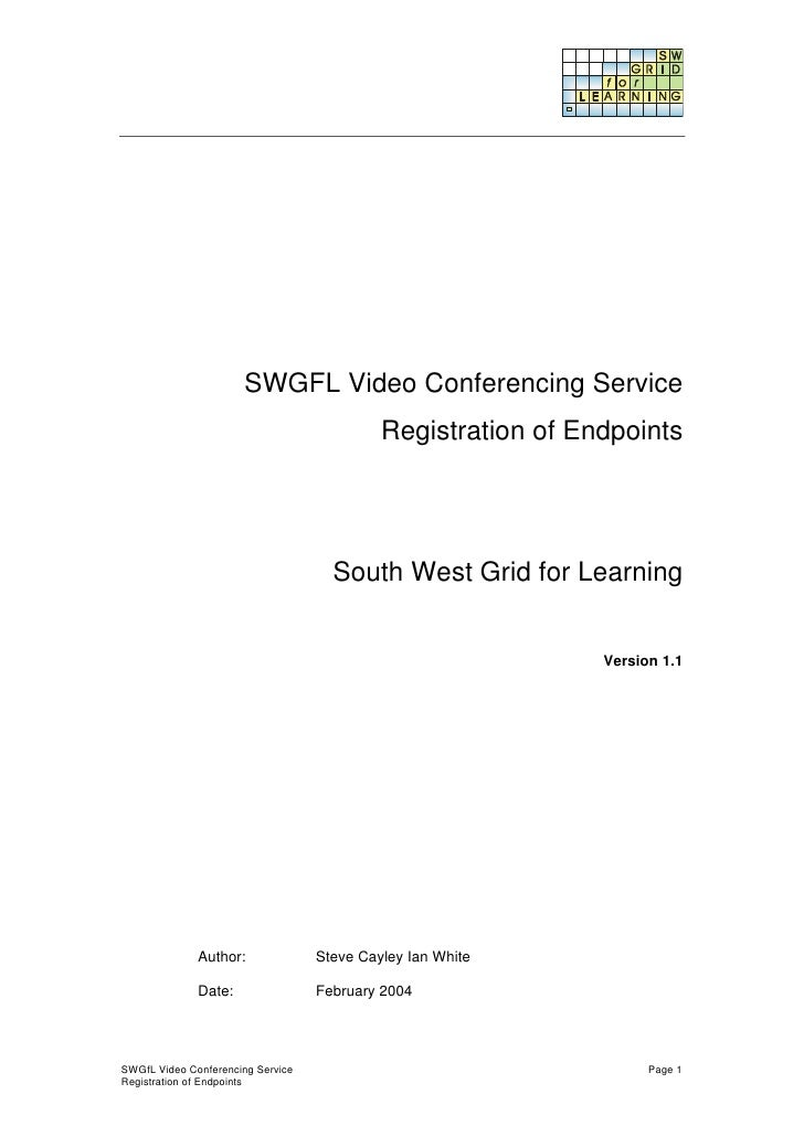 SWGFL Video Conferencing Service                                             Registration of Endpoints                    ...