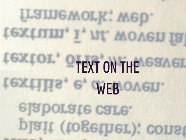 TEXT ON THE WEB