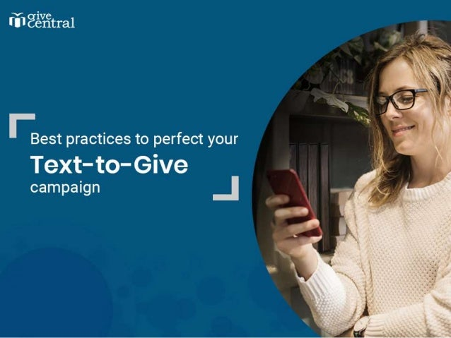 Best practices to perfect your Text to Give campaign