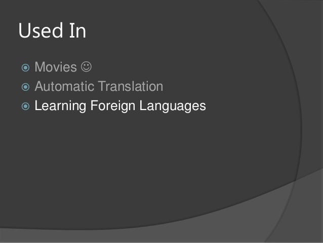 Used In Movies  Automatic Translation Learning Foreign Languages