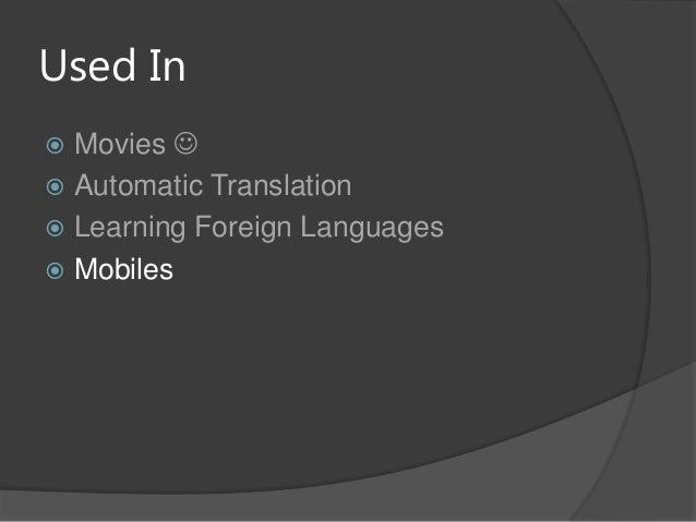 Used In Movies  Automatic Translation Learning Foreign Languages Mobiles