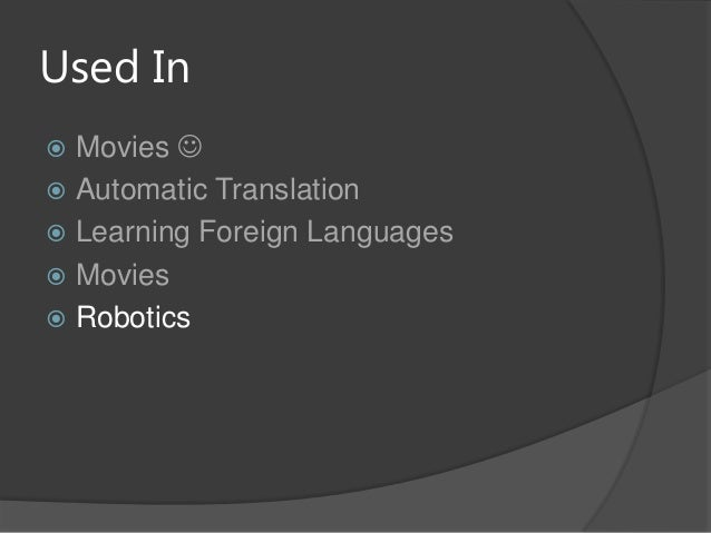 Used In Movies  Automatic Translation Learning Foreign Languages Movies Robotics