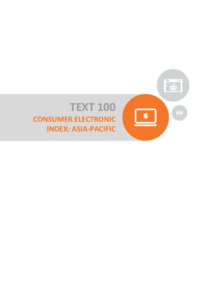 TEXT 100 CONSUMER ELECTRONIC INDEX: ASIA-PACIFIC