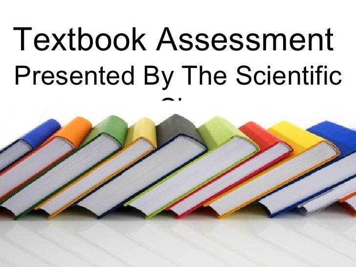 Textbook Assessment  Presented By The Scientific Six