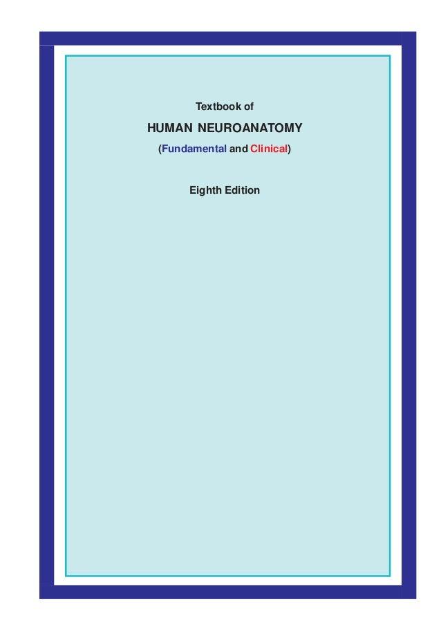 Textbook of human neuroanatomy inderbir singh