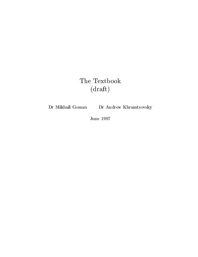 The Textbook (draft) Dr Mikhail Goman Dr Andrew Khramtsovsky June 1997