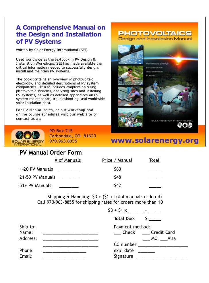 A Comprehensive Manual onthe Design and Installationof PV Systemswritten by Solar Energy International (SEI)Used worldwide...