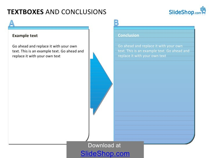 TEXTBOXES  AND   CONCLUSIONS Example text Go ahead and replace it with your own text. This is an example text. Go ahead an...