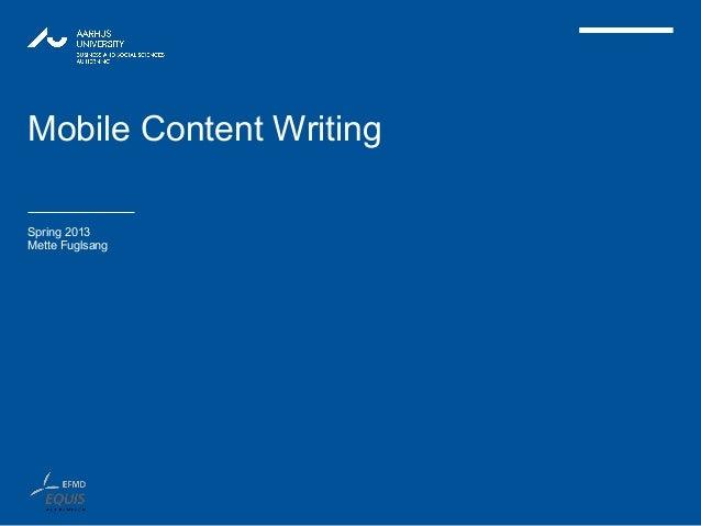 Mobile Content WritingSpring 2013Mette Fuglsang