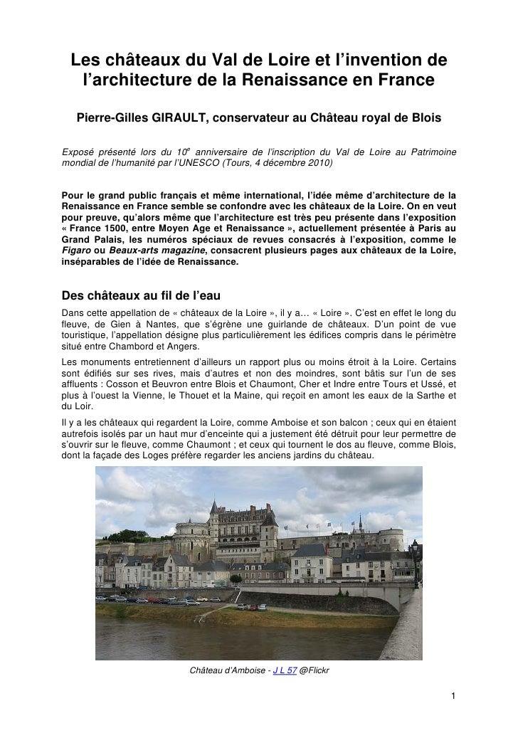 Les châteaux du Val de Loire et l'invention de   l'architecture de la Renaissance en France   Pierre-Gilles GIRAULT, conse...