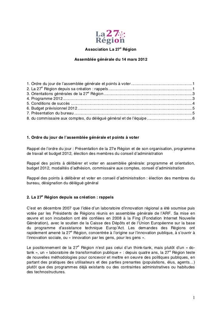 Association La 27e Région                                     Assemblée générale du 14 mars 20121. Ordre du jour de l'asse...