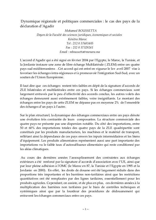 ~ 1 ~ Dynamique régionale et politiques commerciales : le cas des pays de la déclaration d'Agadir Mohamed BOUSSETTA Doyen ...