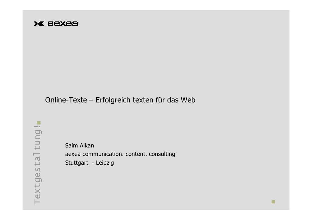 Online-Texte – Erfolgreich texten für das Web Textgestaltung!                            Saim Alkan                       ...