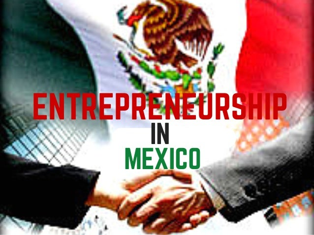 text here text here IN MEXICO ENTREPRENEURSHIP