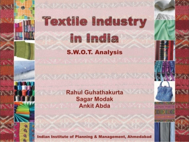 Textile industry-in-india-a-swot-analysis-17027