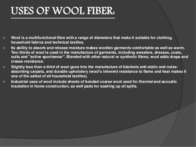 Uses And Properties Of Fibers