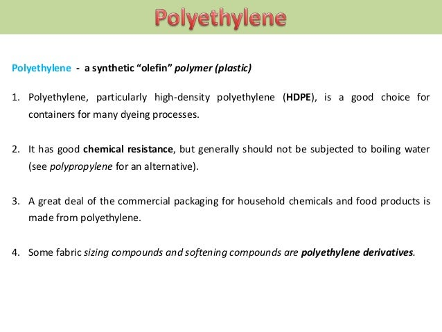 """Polypropylene - a synthetic """"olefin"""" polymer (plastic) 1. Polypropylene containers are a good choice for many dyeing proce..."""
