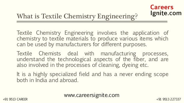 Textile Chemistry Engineering Courses, Colleges, Eligibility Slide 2