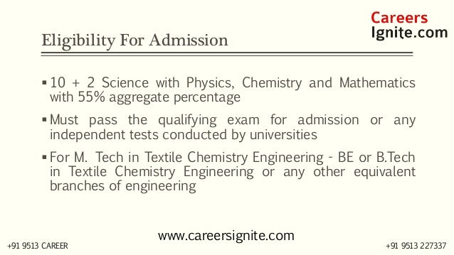 Textile Chemistry Engineering Courses, Colleges, Eligibility Slide 3