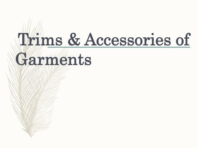 Trims & Accessories of Garments