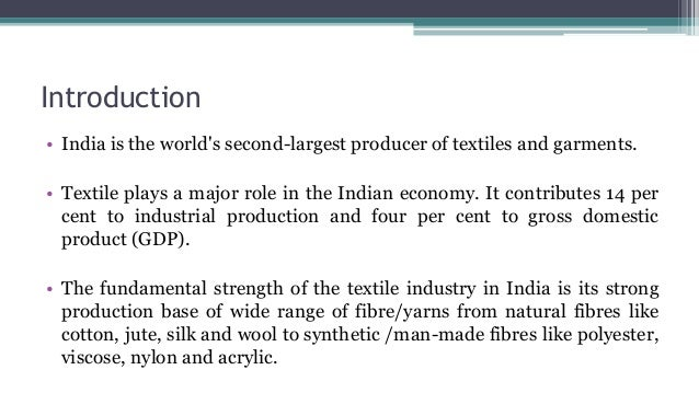 fundamental analysis of textile industry The apparel and textile industry is a fascinating example of manufacturing and the supply chain fundamental failing to plan results in bottlenecks critical path analysis is a vital tool in this process - if the plan moves, so.