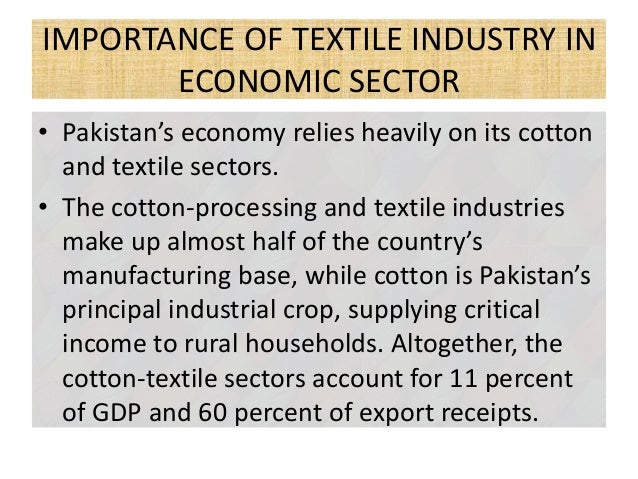the garment industry of pakistan Made garment (rgm) sector have emerged in the forefront of labour activism, spear- heading workers' protests and contesting terms and conditions of work this brief paper attempts to investigate the status of women workers in textile/ apparel industries of pakistan and bangladesh, and explore the extent of mobilization.