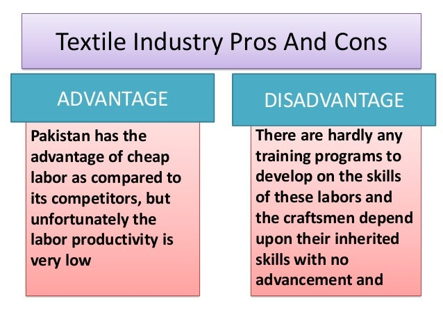 the garment industry of pakistan Pakistan's textile industry ranks amongst the top in the world pakistan is world's fourth largest producer of cotton, the third largest consumer of the same, sixth largest importer of raw cotton and first class exporter of cotton yarn.