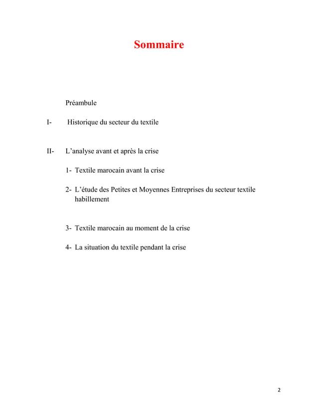 Sommaire      PréambuleI-    Historique du secteur du textileII-   L'analyse avant et après la crise      1- Textile maroc...