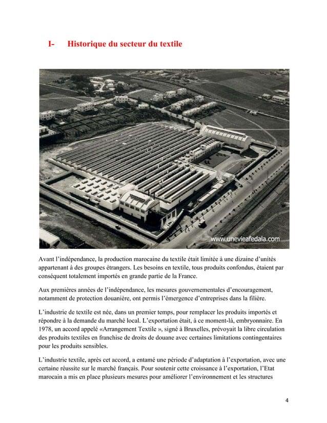 I-      Historique du secteur du textileAvant l'indépendance, la production marocaine du textile était limitée à une dizai...