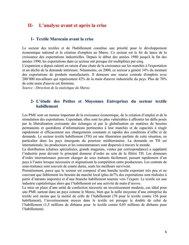 II-     L'analyse avant et après la crise     1- Textile Marocain avant la criseLe secteur des textiles et de lhabillement...