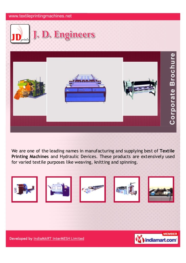 We are one of the leading names in manufacturing and supplying best of TextilePrinting Machines and Hydraulic Devices. The...