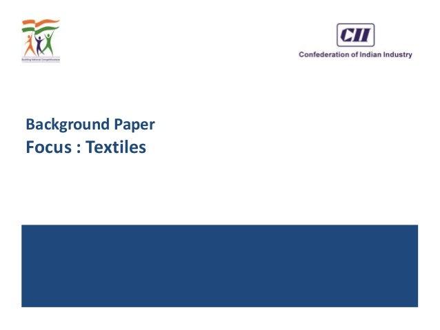 Background Paper Focus : Textiles