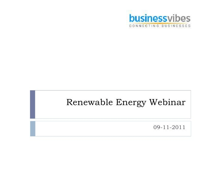 Renewable Energy Webinar                 09-11-2011