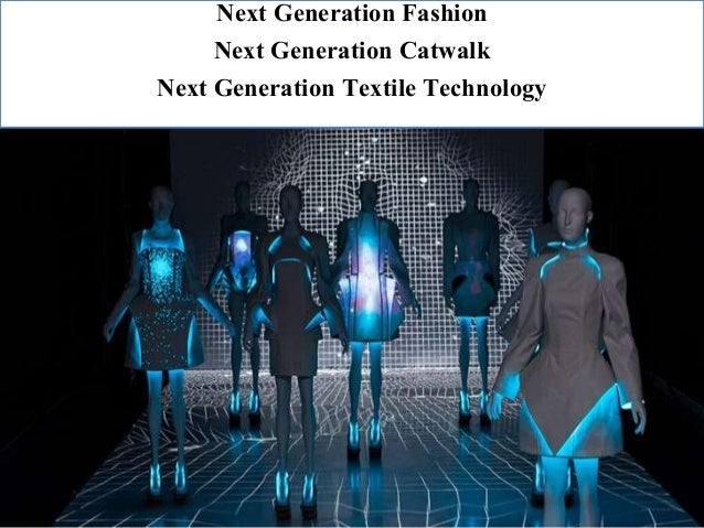 Textile Technological Innovation In Fashion Concept To