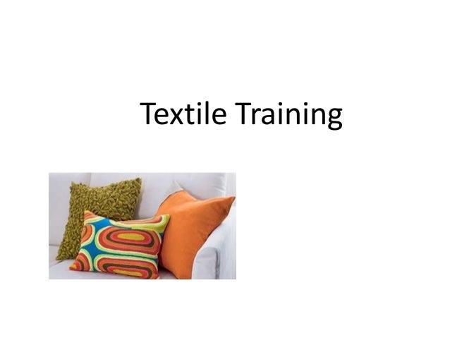 Textile Training