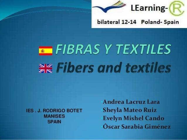 •Andrea Lacruz LaraIES . J. RODRIGO BOTET   •Sheyla Mateo Ruiz         MANISES                         •Evelyn Mishel Cand...