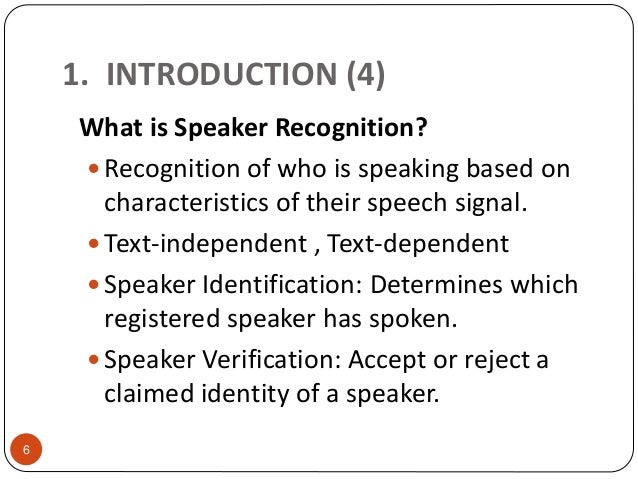 Text independent speaker recognition system