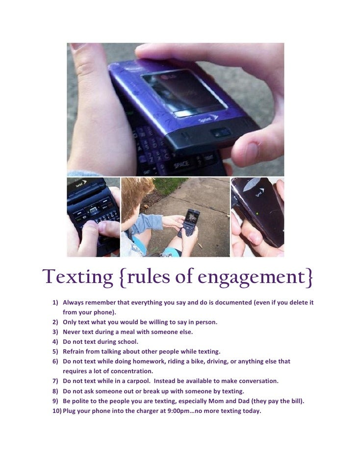 Texting {rules of engagement}  1) Always remember that everything you say and do is documented (even if you delete it     ...