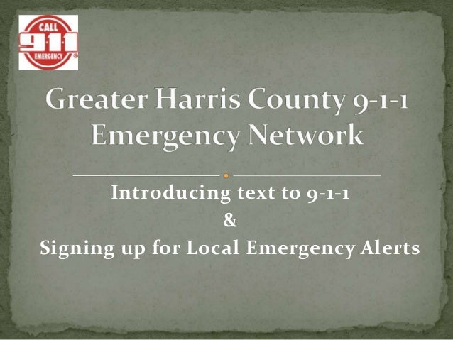 Introducing text to 9-1-1 & Signing up for Local Emergency Alerts