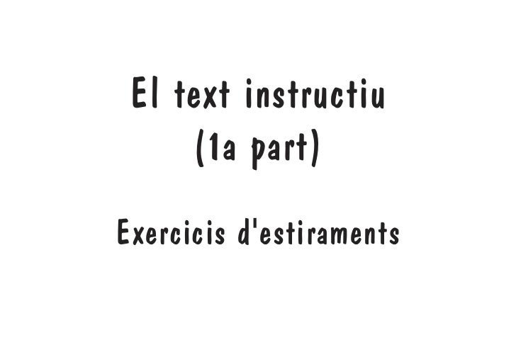 El text instructiu      (1a part) Exercicis d'estiraments