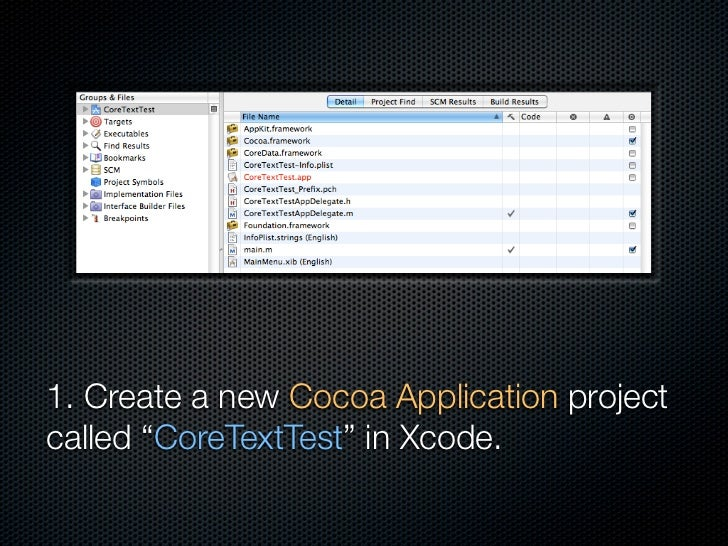 """1. Create a new Cocoa Application project called """"CoreTextTest"""" in Xcode."""