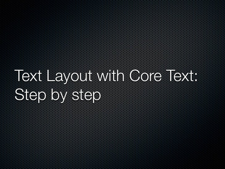 Text Layout with Core Text: Step by step