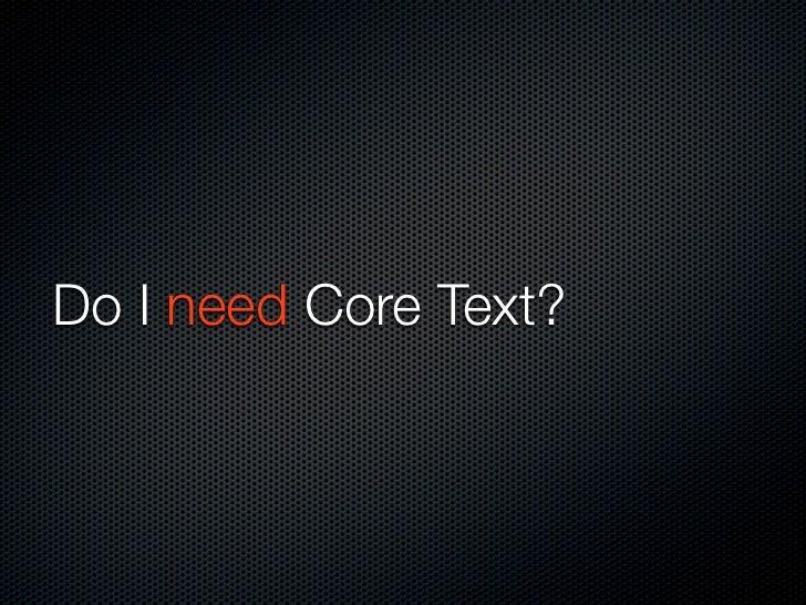 Do I need Core Text?