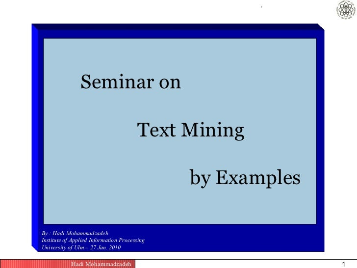 .                Seminar on                                       Text Mining                                             ...