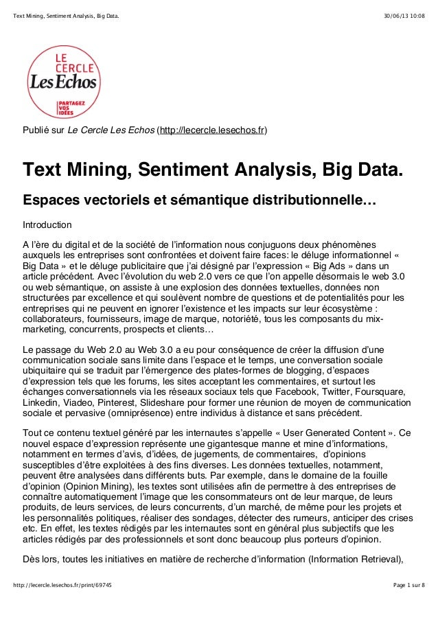 30/06/13 10:08Text Mining, Sentiment Analysis, Big Data. Page 1 sur 8http://lecercle.lesechos.fr/print/69745 Publié sur Le...