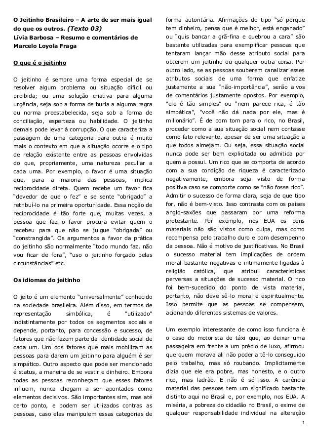 1O Jeitinho Brasileiro – A arte de ser mais igualdo que os outros. (Texto 03)Lívia Barbosa – Resumo e comentários deMarcel...