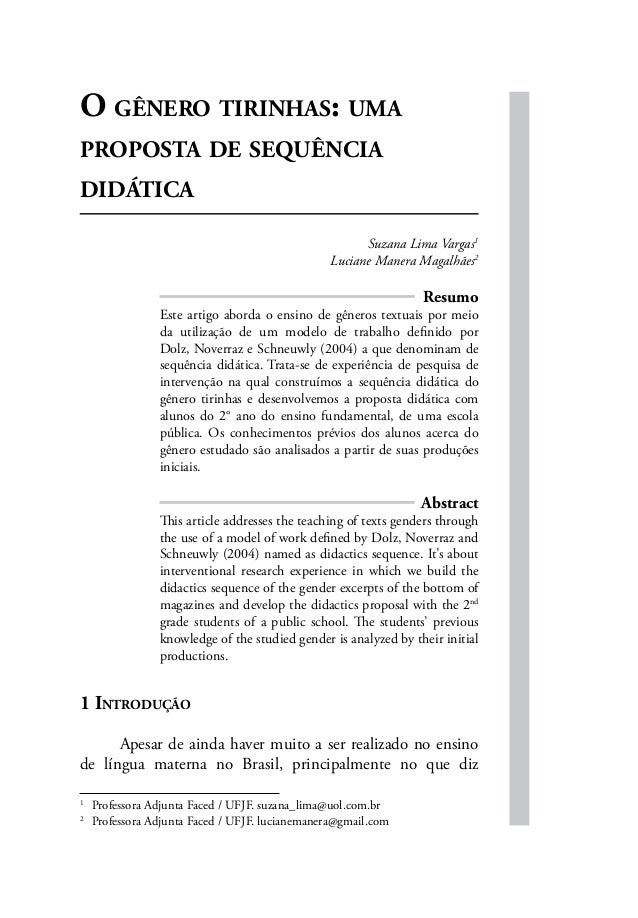 O GÊNERO TIRINHAS:  UMA PROPOSTA DE SEQUÊNCIA DIDÁTICA  Suzana Lima Í/ argas¡ Luciane Mantra Magalbáesz  Resumo Este arti ...