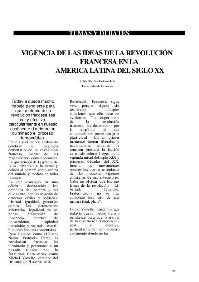 TEMAS Y DEBATES VIGENCIA DE LAS IDEAS DE LA REVOLUCIÓN FRANCESA EN LA AMERICA LATINA DEL SIGLO XX Rubén Sánchez Profesor d...