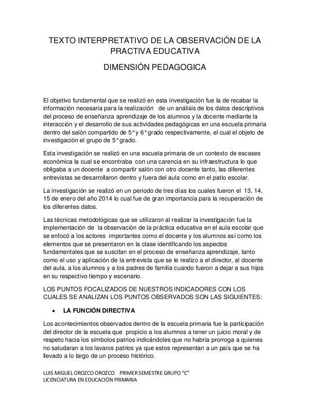 TEXTO INTERPRETATIVO DE LA OBSERVACIÓN DE LA PRACTIVA EDUCATIVA DIMENSIÓN PEDAGOGICA  El objetivo fundamental que se reali...