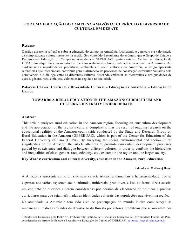 POR UMA EDUCAÇÃO DO CAMPO NA AMAZÔNIA: CURRÍCULO E DIVERSIDADE                         CULTURAL EM DEBATEResumoO artigo ap...